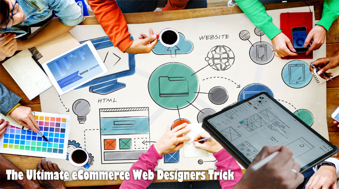 The Ultimate eCommerce Web Designers Trick